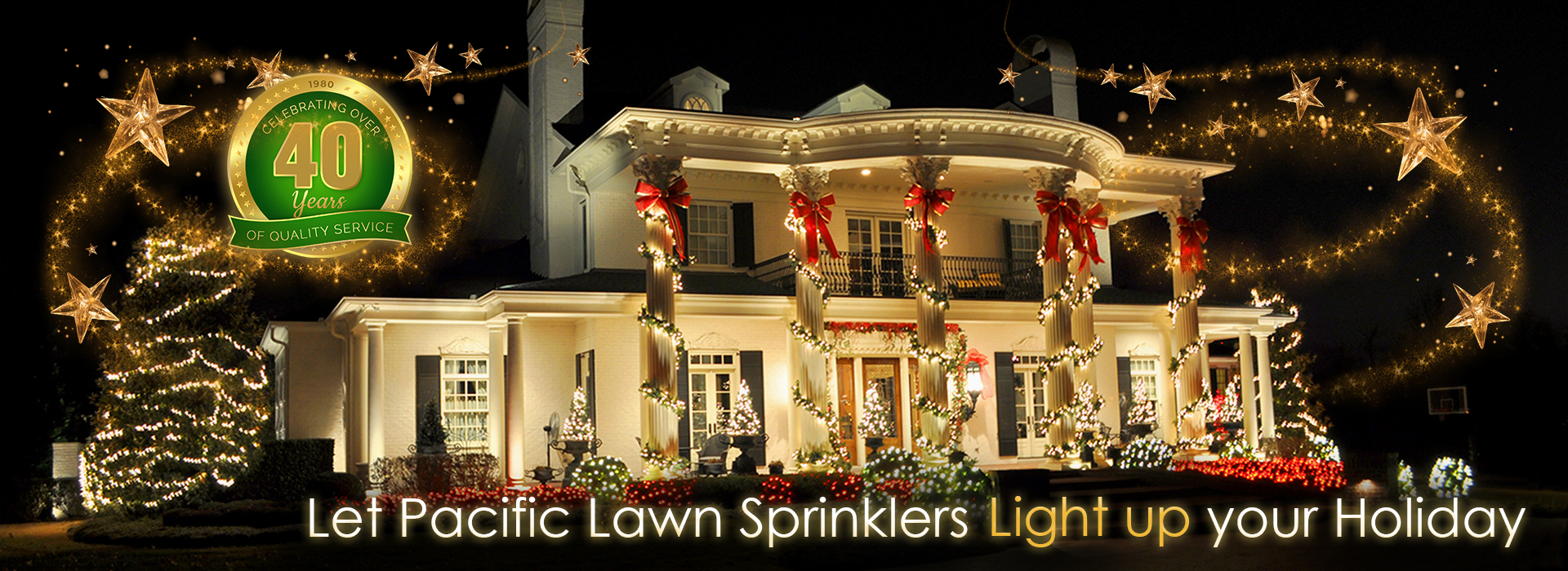 Holiday lighting by Pacific Lawn Sprinklers